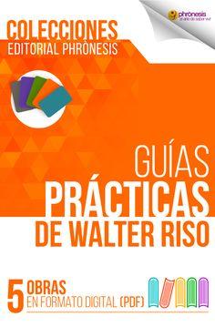 5 Guías prácticas de Walter Riso