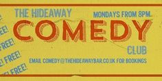 The Hideaway Comedy Club