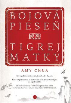 Bojová pieseň tigrej matky: Amy Chua