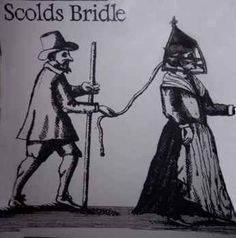 The Scold's Bridle or Branks Judicial: Some houses had a hook in the wall at the side of the fireplace where the wife would be chained, until she promised to behave herself and curb her tongue. Scolds Bridle, Maleficarum, Interesting History, The Victim, Women In History, British History, Middle Ages, Witchcraft, Magick