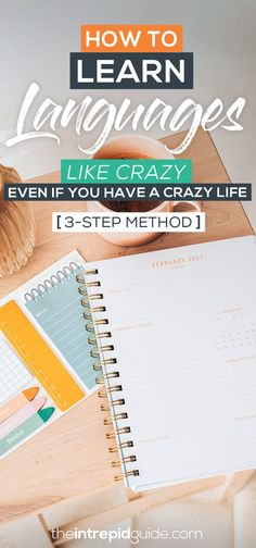 Learn Languages Like Crazy, Even If You Have a Crazy Life [3-Step Method] | The Intrepid Guide Best Language Learning Apps, Learning Languages Tips, Learning Tools, Learning Resources, Learning Spanish, Language Quotes, Second Language, Crazy Life, Free Travel