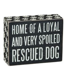 Another great find on #zulily! 'Rescued Dog' Box Sign #zulilyfinds