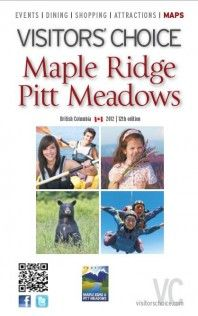 The 2012 Visitors Guide for Maple Ridge & Pitt Meadows