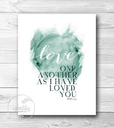 Bible Verse Typography Art Quote – John love one another – scripture wall art is creative inspiration for us. Get more photo about home decor related with by looking at photos gallery at the bottom of this page. Bible Verse Typography, Scripture Wall Art, Typography Art, Bible Art, Bible Verse Painting, Love One Another Scripture, Bible Verses About Love, Bible Love, Bible Verses