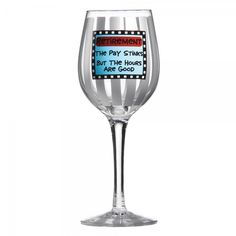 Our Name Is Mud #WineGlass - #Retirement - A27106