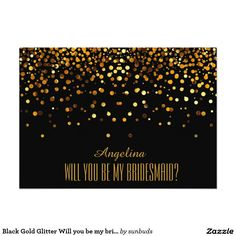 Black Gold Glitter Will you be my bridesmaid? 5x7 Paper Invitation Card