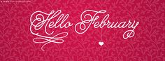New Best Hello February Facebook Covers - Best Holidays fb covers. You will love this facebook cover. It is awesome like you.❤