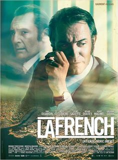 La French is a film by Cédric Jimenez with Jean Dujardin, Gilles Lellouche. Pierre Michel, a young magistrate who came from Metz with his wife and children, is appointed judge of organized crime. Jean Dujardin, Films Cinema, Cinema Posters, Movie Posters, Celine Sallette, Mafia, French Connection, La French, Marseille