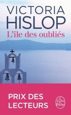 Amazon.fr - L'Île des oubliés - Victoria Hislop - Livres beau roman, à lire