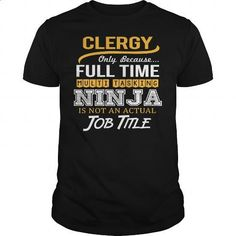 Awesome Tee For Clergy - #clothing #funny tees. BUY NOW => https://www.sunfrog.com/LifeStyle/Awesome-Tee-For-Clergy-124499044-Black-Guys.html?60505
