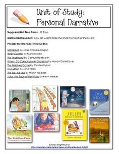 "Sample personal narrative mentor text list from ""First Grade Writing Units of Study"" {Supports the Common Core} 162 pages of teaching ideas, graphic organizers, mentor text suggestions, scoring rubrics, posters, awards, and more."