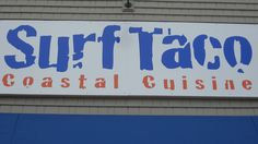I am a big fan of Surf Taco!