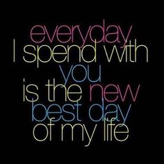Best Day Of My Life - Best Romantic Quotes
