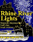 Rhine River Lights - firework displays, half day boat cruises.  Rhine River cruises to visit German wine festivals in 2015