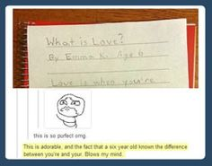 What is love? By a six year old…
