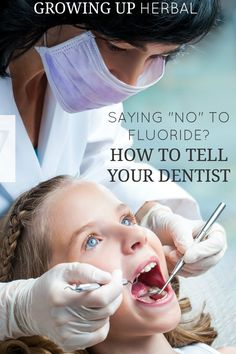 """Saying """"NO"""" To Fluoride? How To Tell Your Dentist 