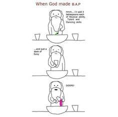 When god made B.A.P