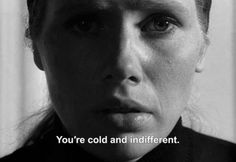 "anamorphosis-and-isolate:  ― Persona (1966)""You're cold and..."