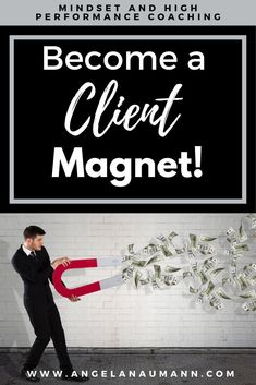 Becoming a Client Magnet ✨The Strategy to Naturally Attract Clients.  Get client attraction tips in this free cheatsheet.  via @angelanaumann