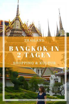So verbringst du 2 perfekte Tage in Bangkok.