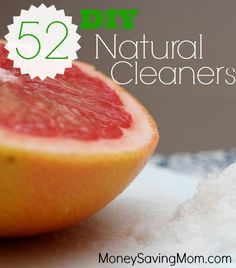 Check out this HUGE list of 52 different recipes for DIY natural cleaners -- so many great ideas here!