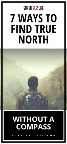True North   7 Ways To Find True North Without A Compass