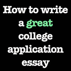 Any general hints for writing a good college admissions essay??
