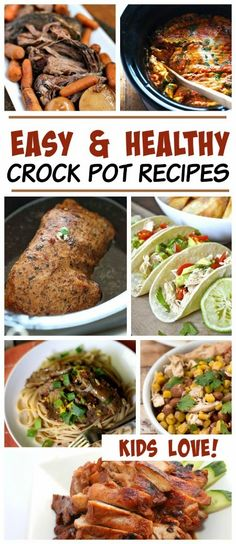 Easy & HEALTHY Crock Pot Recipes that kids actually like- a win for busy moms everywhere!