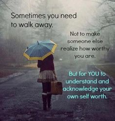 walking away from a relationship quotes | Walk away