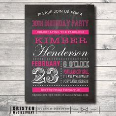 30 Birthday Party Chalkboard Invitation - DIY Digital File Printable -  Dirty 30 30th 21st 40th 50th 60th