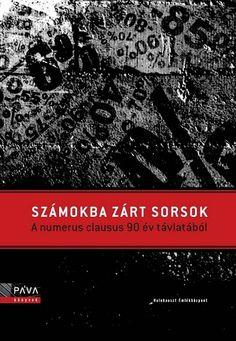 (10) Számokba zárt sorsok · Molnár Judit (szerk.) · Könyv · Moly