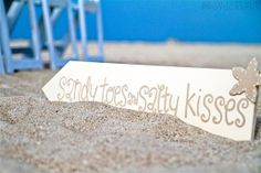 Beach Wedding Sign  Sandy Toes & Salty by yourethatgirldesigns, $37.95  Thought it might look cute