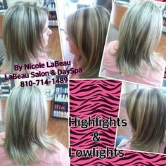 Highlights and lowlights by Nicole LaBeau  LaBeau Salon & DaySpa 4013 Owen Rd, Fenton,  Mi 810-714-1489