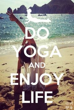 #Yoga #Enjoy #Life #Pose #Beach #Quote #Inspiration #Motivation