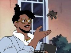 Is this your King? (Is This a Pigeon meme) by Wynton Redmond T'Challa/Black Panther. The Brave Fighter of Sun Fightbird anime ft Eric Killmonger