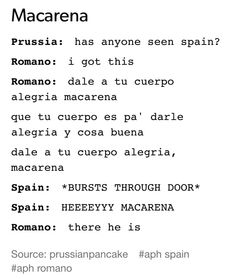 The Macarena for Spain is like High School Musical for America and Les Misérables for France.