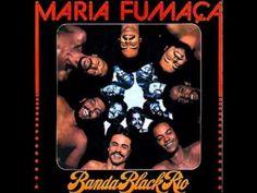 Banda Black Rio - Maria Fumaça (1977) | Full Album