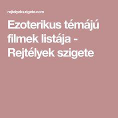 Ezoterikus témájú filmek listája - Rejtélyek szigete