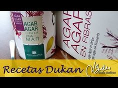 Adelgazar: Como se usa el Agar Agar (Dukan Ataque) / How to use Agar Agar, Dukan diet