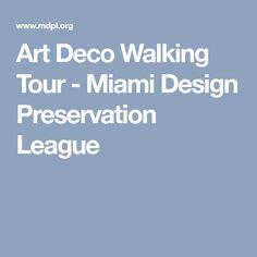 Art Deco Walking Tour - Miami Design Preservation League