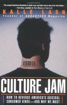 Culture Jam by Kalle Lasn