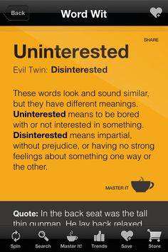Confusing Words: Uninterested and Disinterested