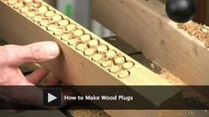 DIY video: How to Make Wood Plugs.