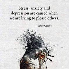 Stress, ansiedade e depressao são causados quando vivemos apenas para agradar os outros