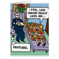 Christmas Fruit Cake Meme - Funny cake quotes - motivated by coffee - holidays and special occasions humor - hilarious cake quotes Funny Christmas Cartoons, Christmas Comics, Funny Christmas Pictures, Funny Cartoons, Christmas Humor, Christmas Fun, Funny Pictures, Funny Humor, Christmas Sayings