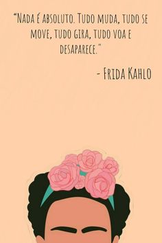 Super Wall Paper Celular Frida Khalo Frases Ideas in 2020 Trendy Wallpaper, New Wallpaper, Wallpaper Quotes, Iphone Wallpaper, Sad Quotes, Best Quotes, Love Quotes, Qoutes, Kahlo Paintings