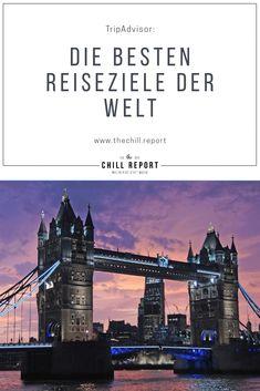 TripAdvisor: Die besten Reiseziele der Welt - The Chill Report In Dubai, Ubud, Phuket, Disneyland, Bali, Trip Advisor, Chill, Traveling, Europe
