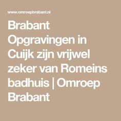 Brabant Opgravingen in Cuijk zijn vrijwel zeker van Romeins badhuis | Omroep Brabant Math Equations