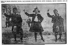 July 5, 1910 - The Scottish American community of Los Angeles celebrates the Fourth of July with the Highland Fling.