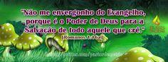 O Evangelho é o Poder De Deus!